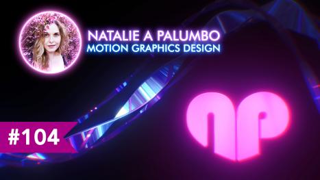 Motion Designing   Natalie A Palumbo   EP #104
