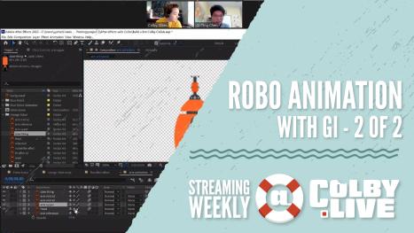 Colby.LIVE | Robo Animation with Gi - 2 of 2