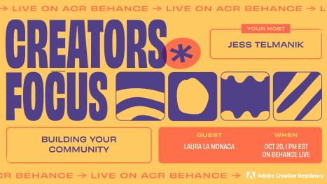 Building Your Community! - Creators Focus w/ Laura La Monaca