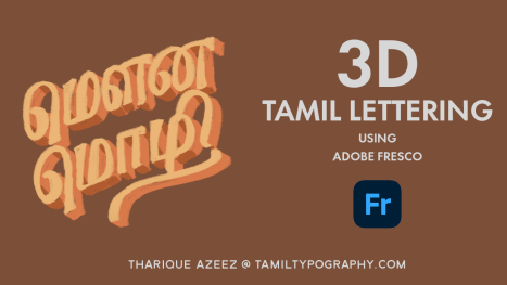 3D Tamil Lettering with Tharique Azeez using Fresco