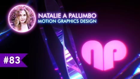 Motion Designing   Natalie A Palumbo   EP #83