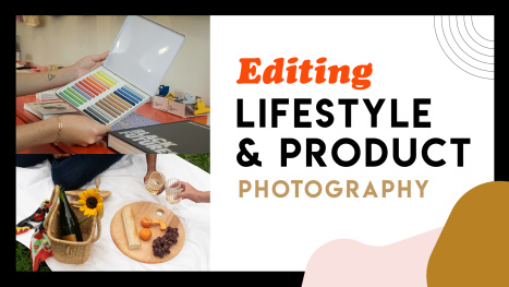 Editing Product and Lifestyle Photography in Lightroom