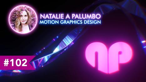 Motion Designing | Natalie A Palumbo | EP #102
