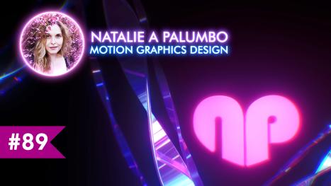 Motion Designing   Natalie A Palumbo   EP #89