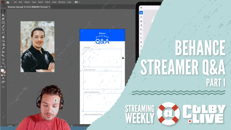 Colby.LIVE | Behance Streamer Q&A - Part 1