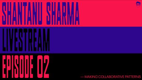 EP02: Making Collaborative Patterns
