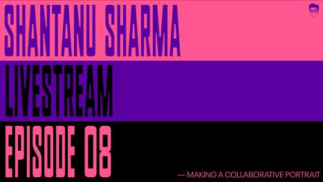 EP08: Making a Collaborative Portrait